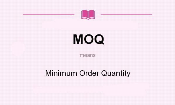 MOQ和MPQ是什么意思